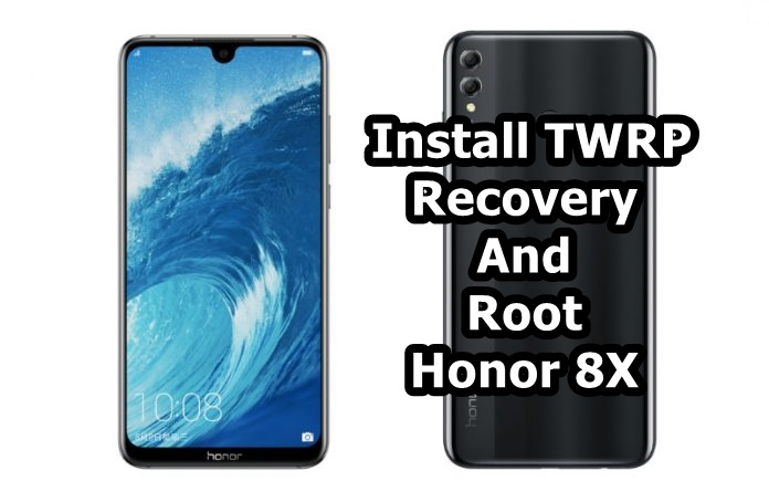 How to Install TWRP Recovery And Root Honor 8X - Android Result