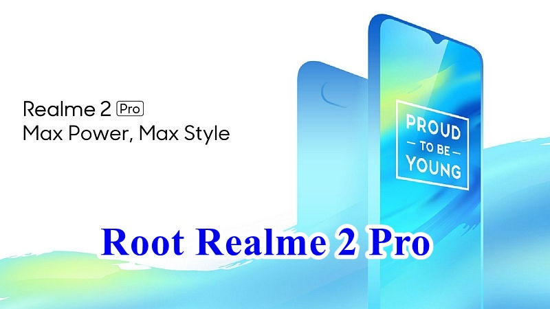 How to Install TWRP Recovery And Root OPPO Realme 2 Pro - Android Result