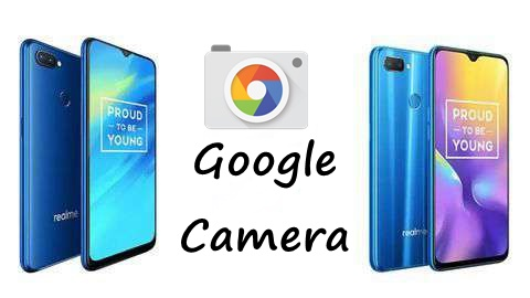 How to Download Google Camera 6 1 for Realme smartphones