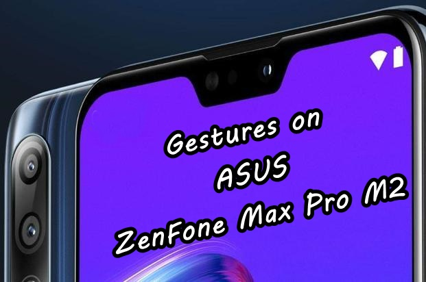 Zenmotion Gestures On Asus Zenfone Max Pro M2 Android Result
