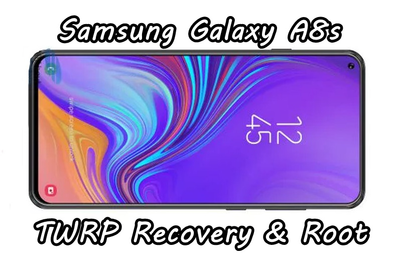 How to Install TWRP Recovery And Root Samsung Galaxy A8s - Android