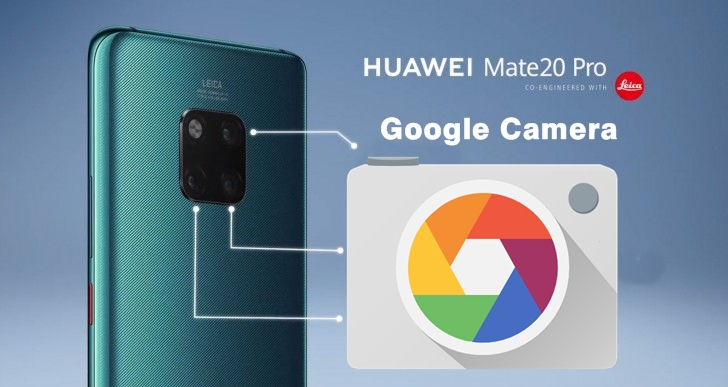 How to Download Google Camera 6 1 for Huawei Mate 20 Pro