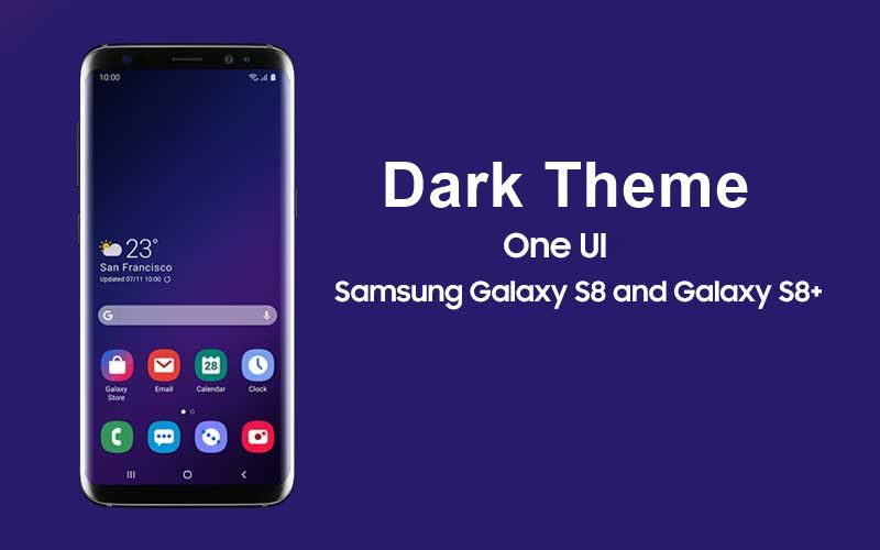 How to enable dark mode on Galaxy S8/S8+ in the One UI